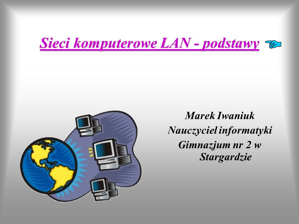 Sieci komputerowe LAN - podstawy