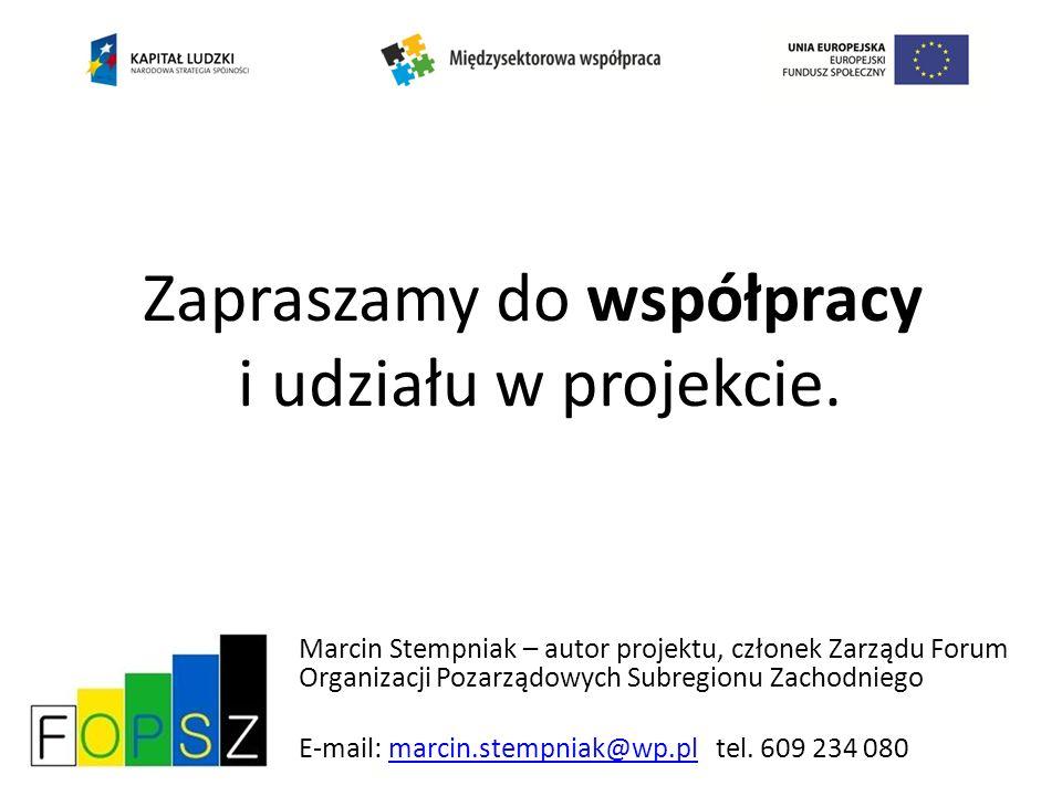 Zapraszamy do współpracy i udziału w projekcie.