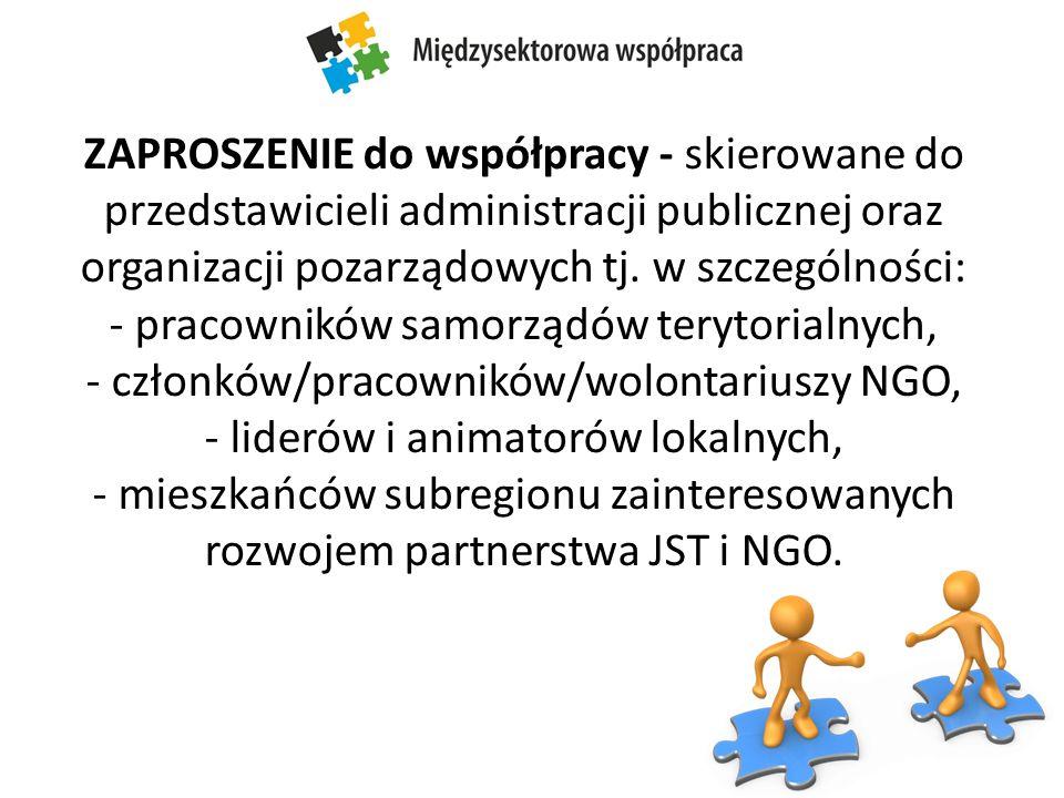 ZAPROSZENIE do współpracy - skierowane do przedstawicieli administracji publicznej oraz organizacji pozarządowych tj.