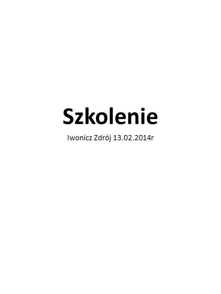Szkolenie Iwonicz Zdrój 13.02.2014r