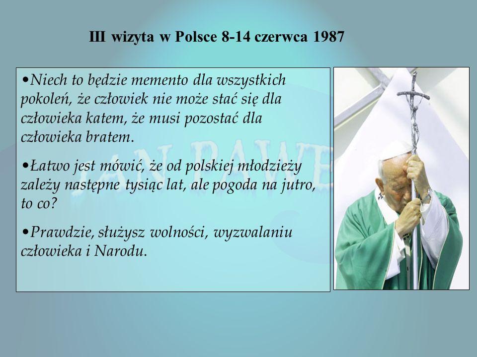 III wizyta w Polsce 8-14 czerwca 1987