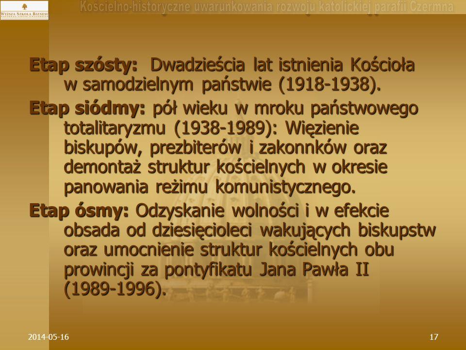 Etap szósty: Dwadzieścia lat istnienia Kościoła w samodzielnym państwie (1918-1938).