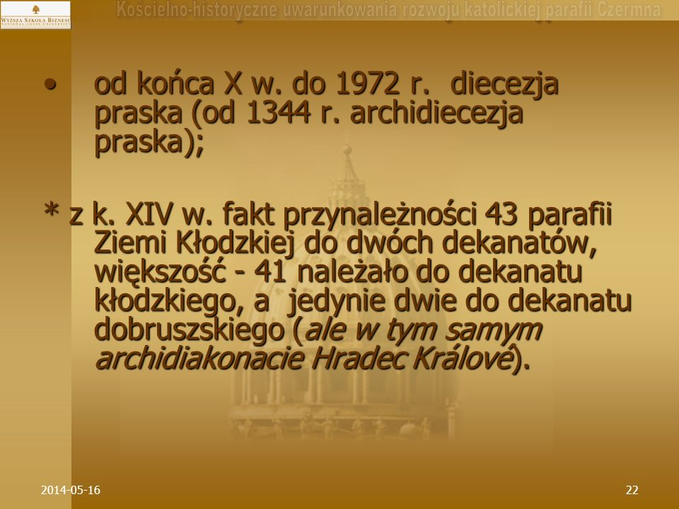 od końca X w. do 1972 r. diecezja praska (od 1344 r