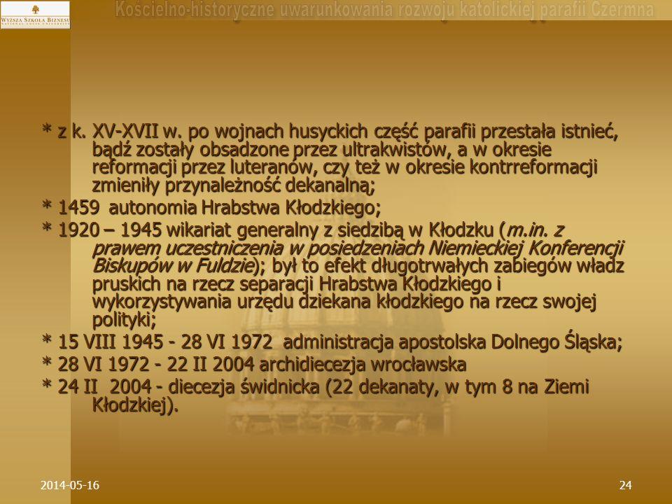 * 1459 autonomia Hrabstwa Kłodzkiego;