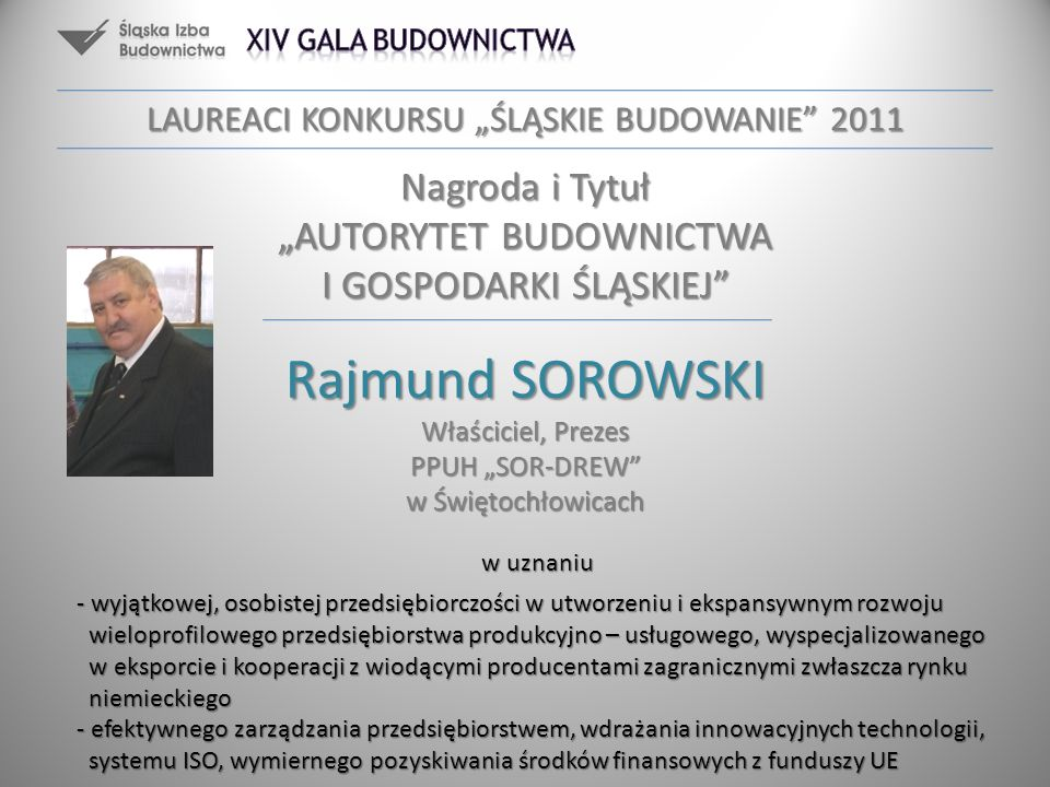 """LAUREACI KONKURSU """"ŚLĄSKIE BUDOWANIE 2011"""