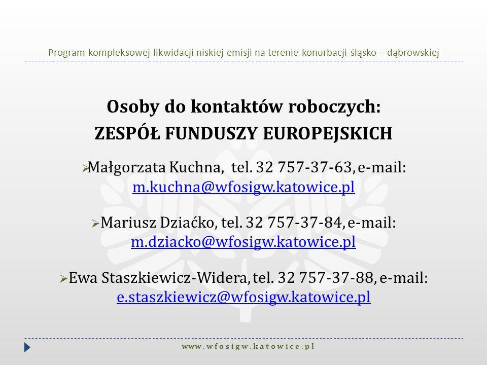 Osoby do kontaktów roboczych: ZESPÓŁ FUNDUSZY EUROPEJSKICH