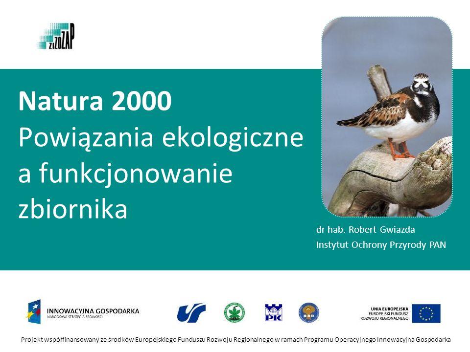 Natura 2000 Powiązania ekologiczne a funkcjonowanie zbiornika