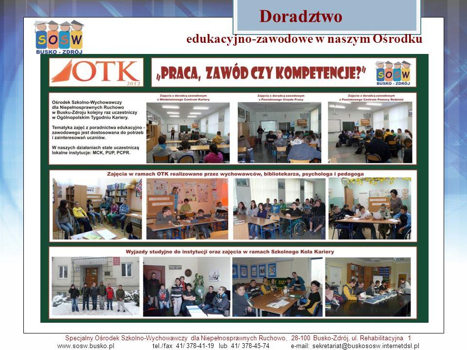 edukacyjno-zawodowe w naszym Ośrodku