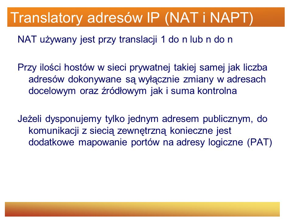 Translatory adresów IP (NAT i NAPT)