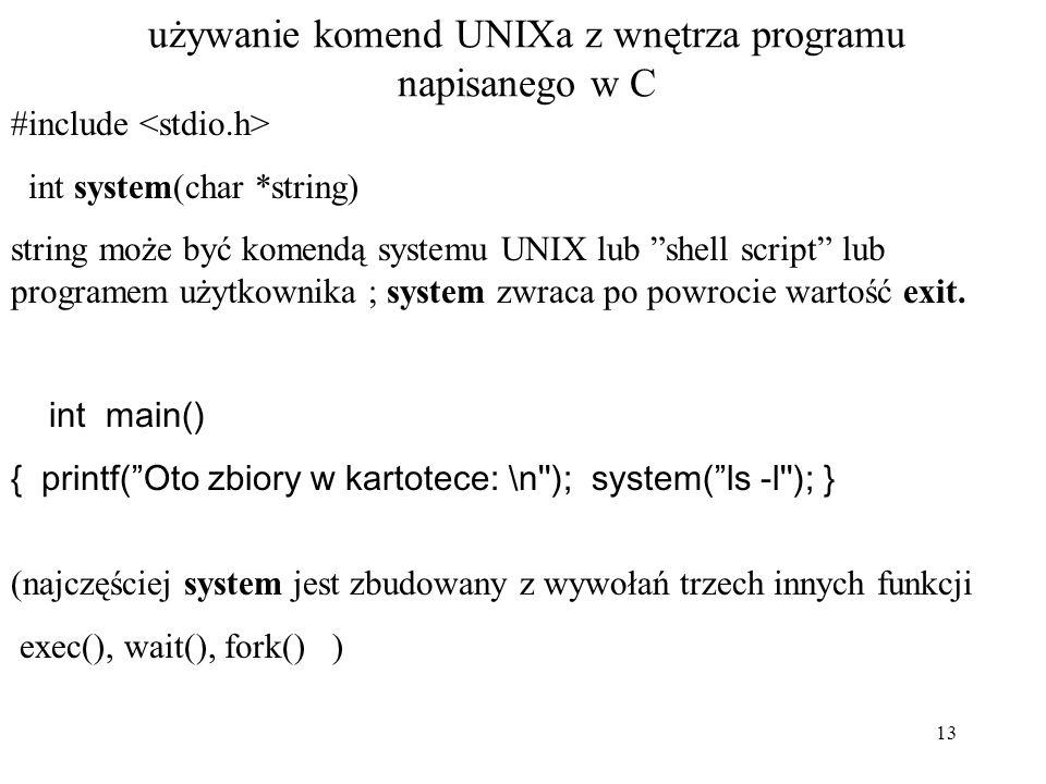 używanie komend UNIXa z wnętrza programu napisanego w C