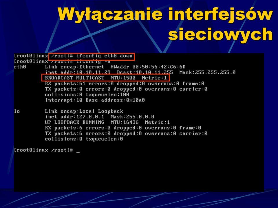 Wyłączanie interfejsów sieciowych