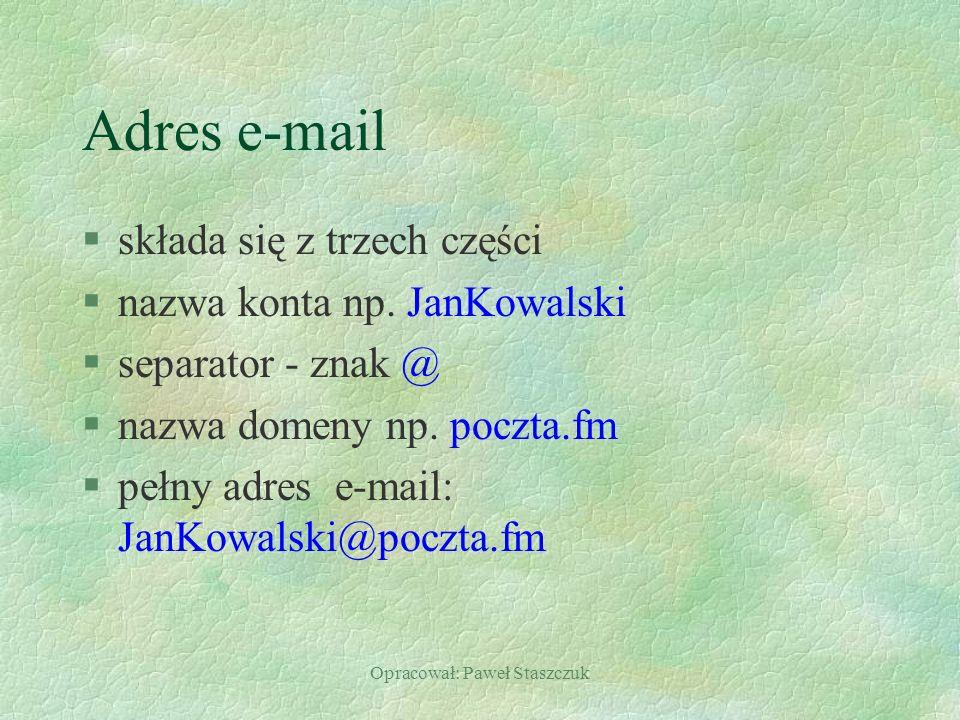 Opracował: Paweł Staszczuk
