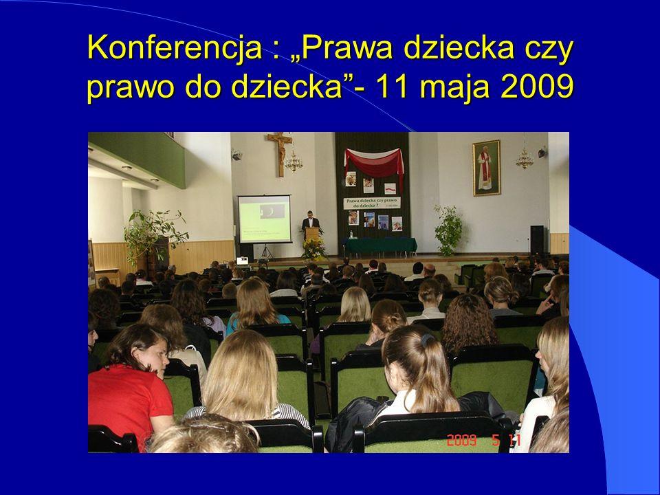 """Konferencja : """"Prawa dziecka czy prawo do dziecka - 11 maja 2009"""