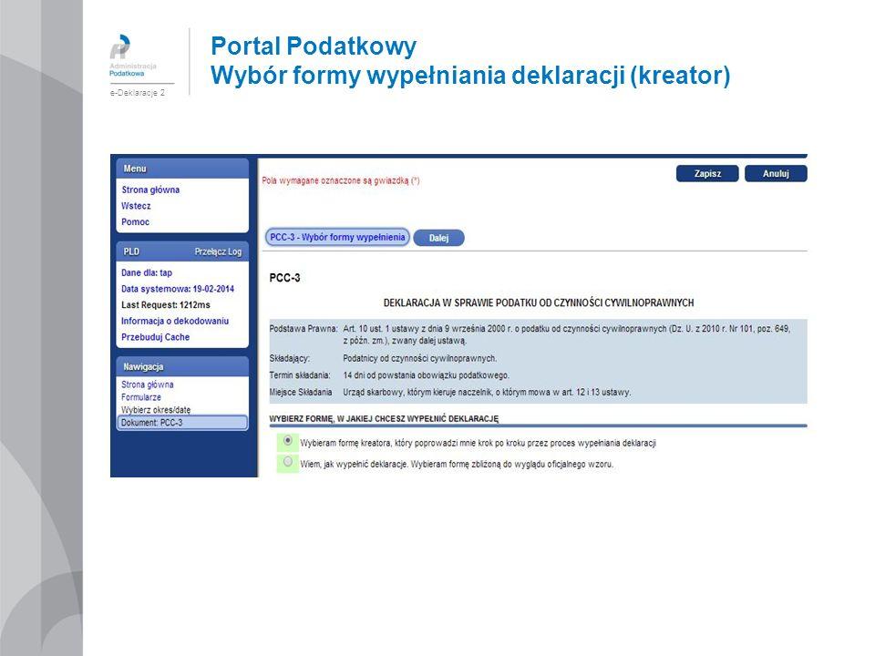 Portal Podatkowy Wybór formy wypełniania deklaracji (kreator)