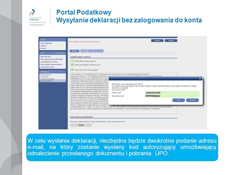 Portal Podatkowy Wysyłanie deklaracji bez zalogowania do konta