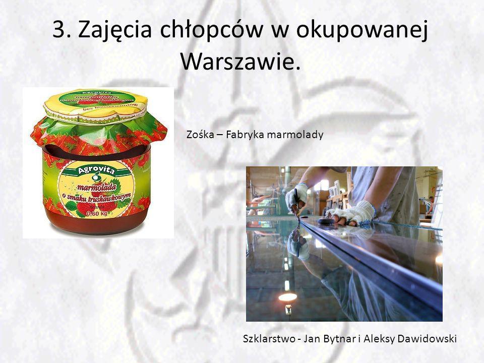 3. Zajęcia chłopców w okupowanej Warszawie.