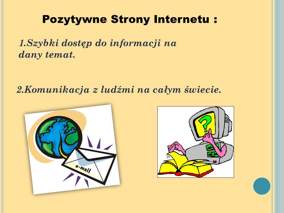 Pozytywne Strony Internetu :