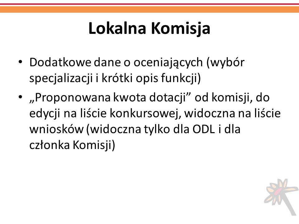 Lokalna Komisja Dodatkowe dane o oceniających (wybór specjalizacji i krótki opis funkcji)