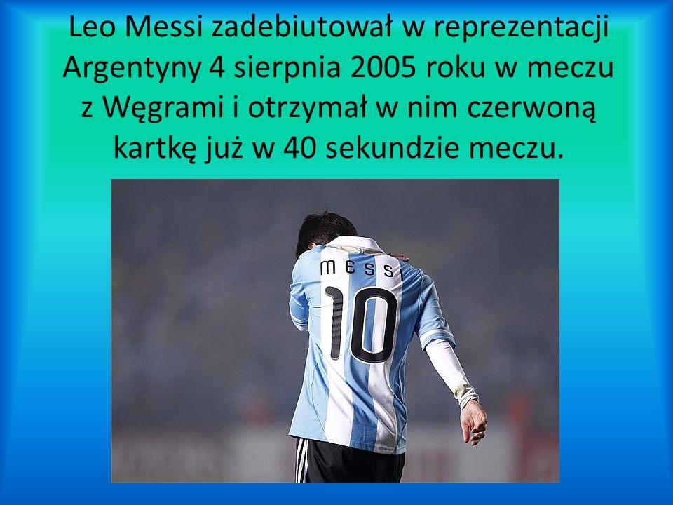 Leo Messi zadebiutował w reprezentacji Argentyny 4 sierpnia 2005 roku w meczu z Węgrami i otrzymał w nim czerwoną kartkę już w 40 sekundzie meczu.