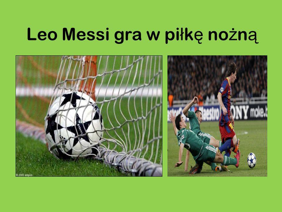 Leo Messi gra w piłkę nożną