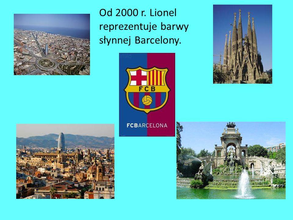Od 2000 r. Lionel reprezentuje barwy słynnej Barcelony.