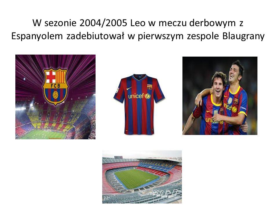 W sezonie 2004/2005 Leo w meczu derbowym z Espanyolem zadebiutował w pierwszym zespole Blaugrany