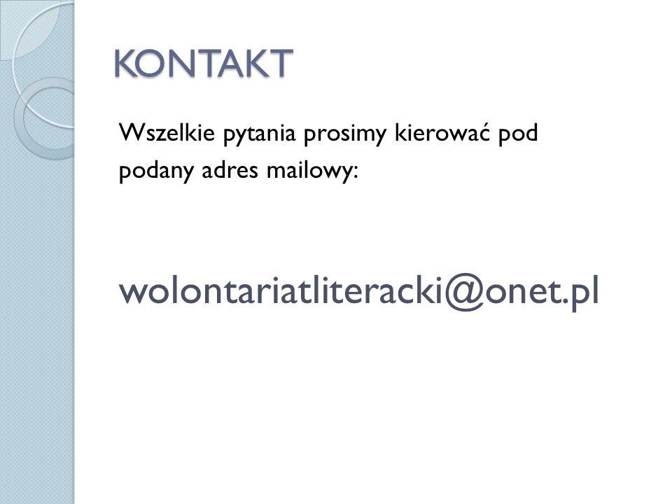 wolontariatliteracki@onet.pl KONTAKT