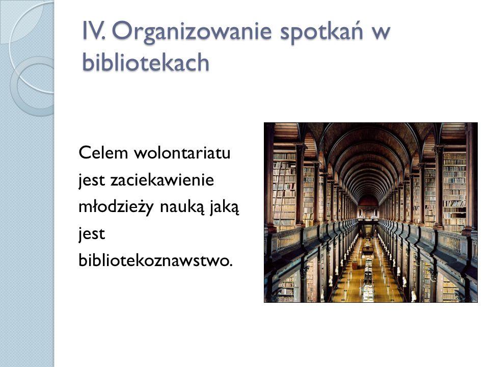 IV. Organizowanie spotkań w bibliotekach