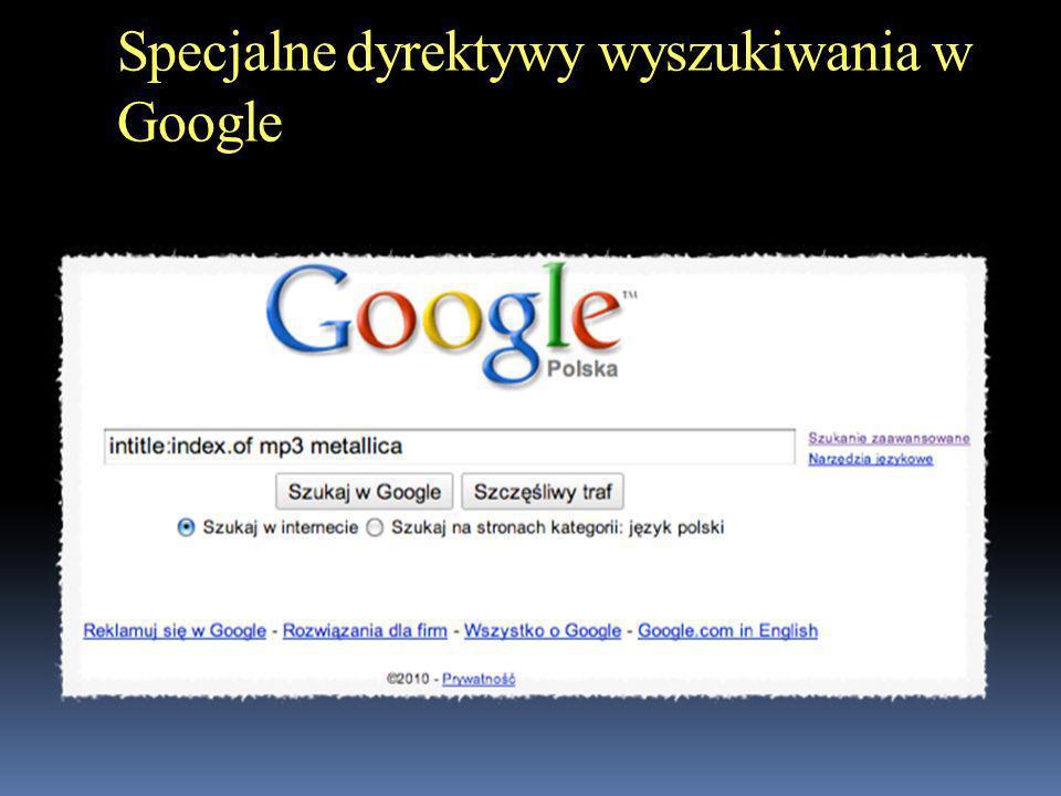 Specjalne dyrektywy wyszukiwania w Google