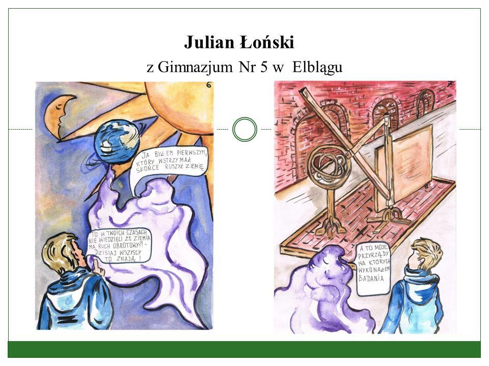 Julian Łoński z Gimnazjum Nr 5 w Elblągu