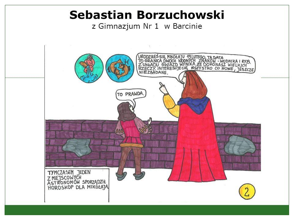 Sebastian Borzuchowski z Gimnazjum Nr 1 w Barcinie