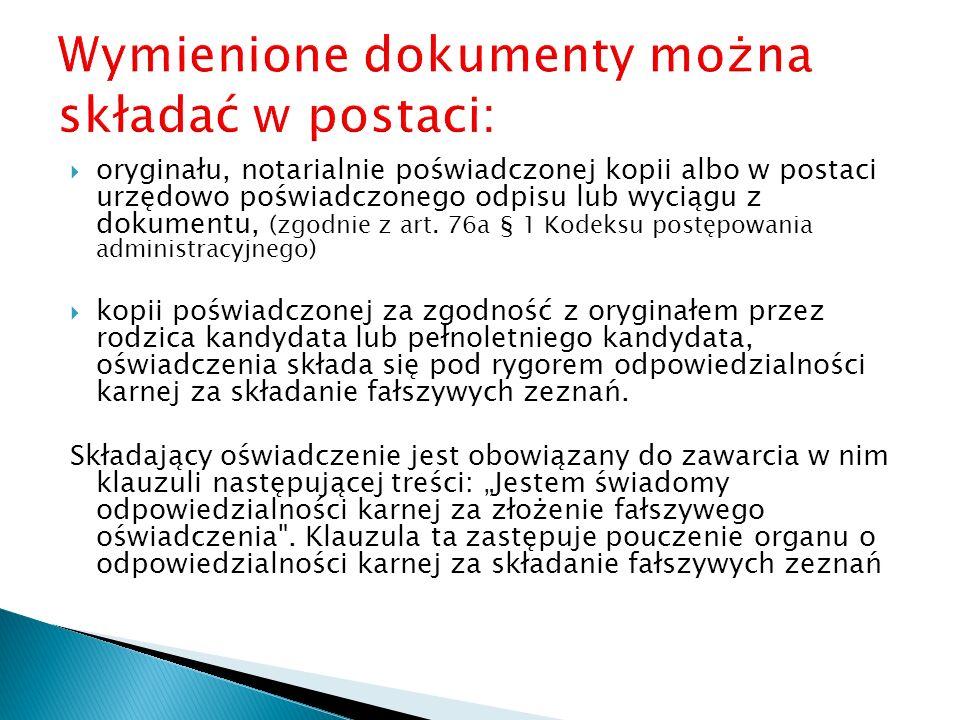 Wymienione dokumenty można składać w postaci: