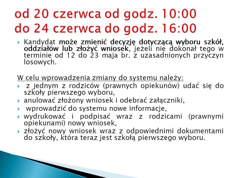 od 20 czerwca od godz. 10:00 do 24 czerwca do godz. 16:00