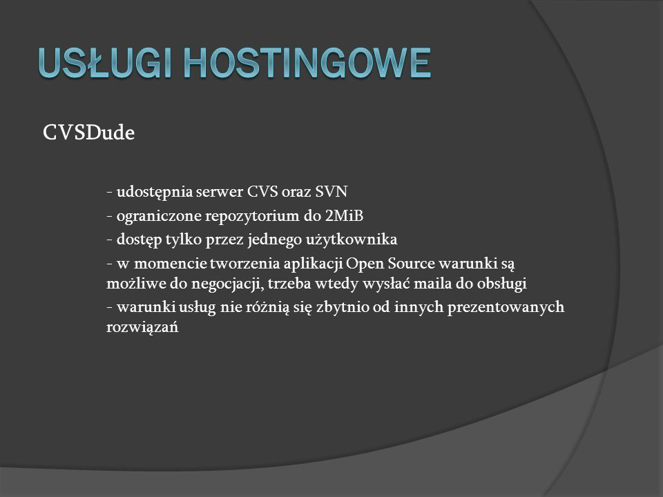 USŁUGI HOSTINGOWE CVSDude - udostępnia serwer CVS oraz SVN