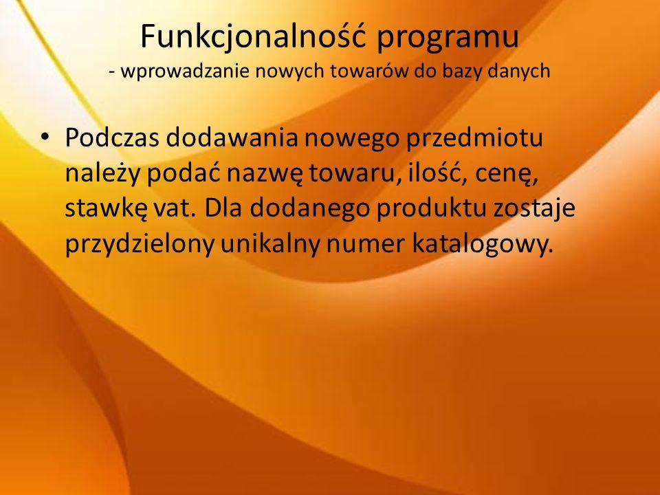 Funkcjonalność programu - wprowadzanie nowych towarów do bazy danych