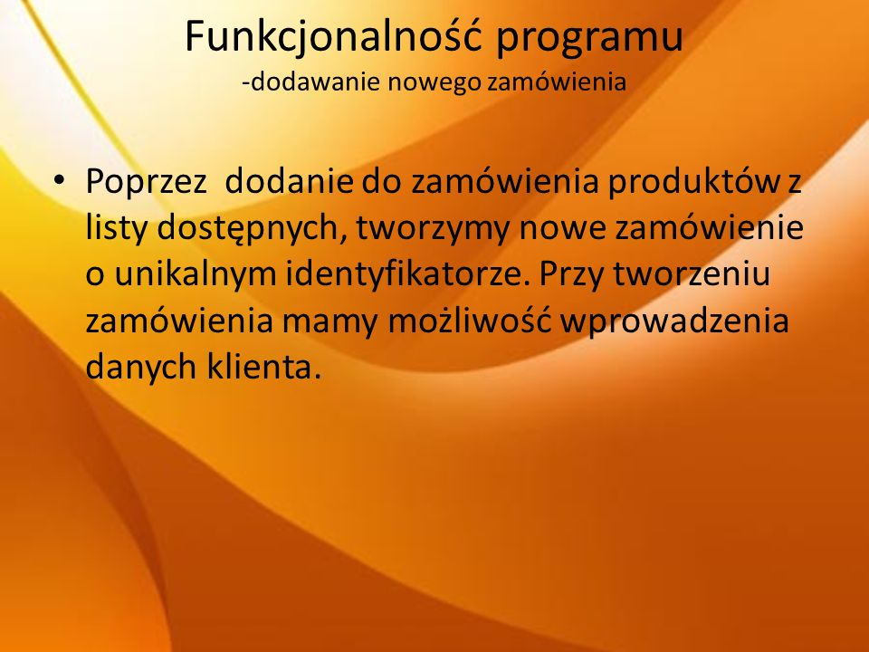 Funkcjonalność programu -dodawanie nowego zamówienia