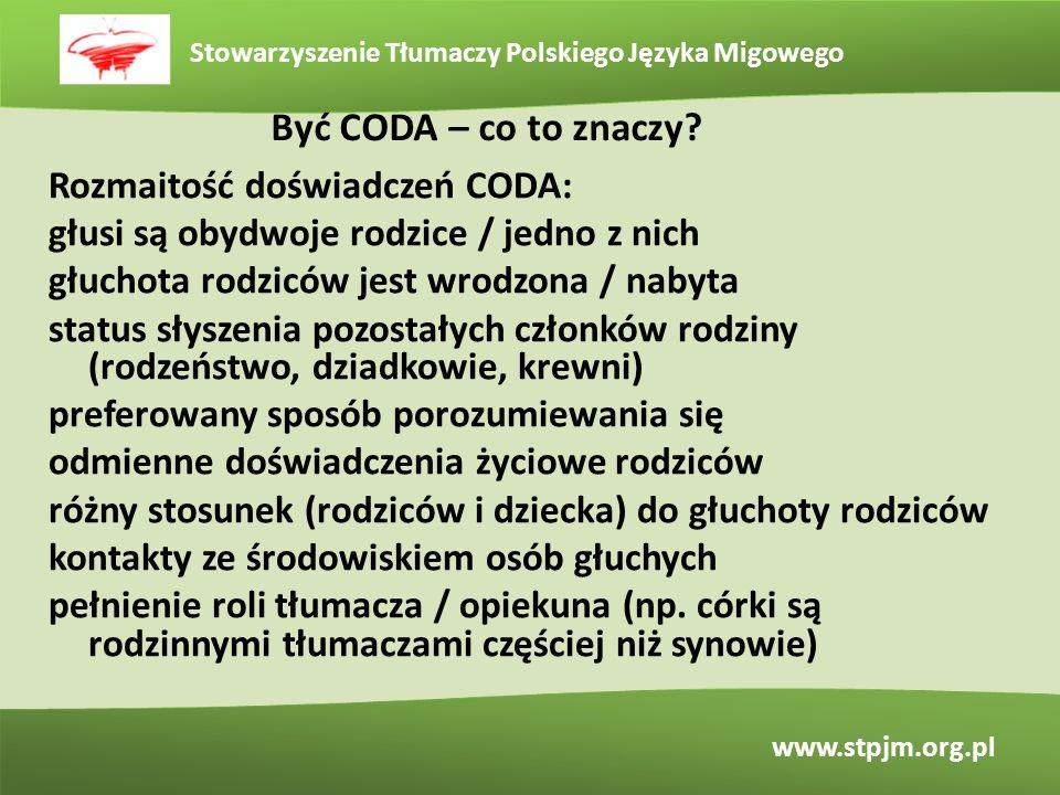 Być CODA – co to znaczy Rozmaitość doświadczeń CODA: