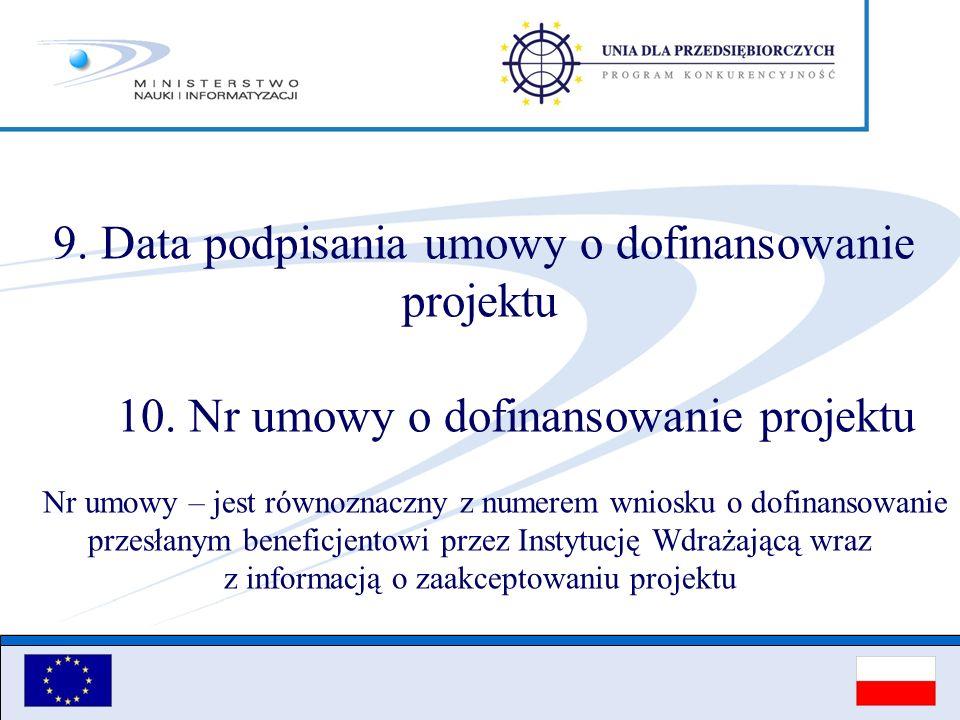 10. Nr umowy o dofinansowanie projektu
