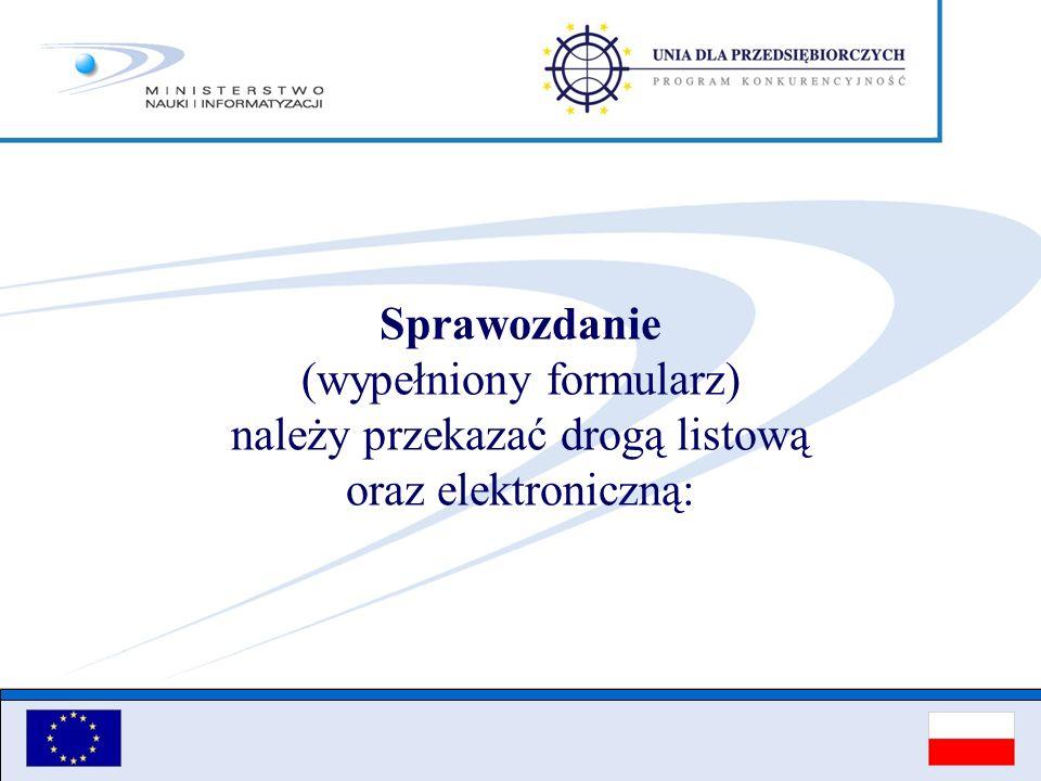 Sprawozdanie (wypełniony formularz) należy przekazać drogą listową oraz elektroniczną: