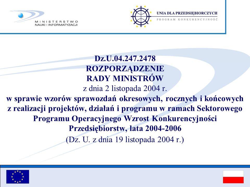 Dz.U.04.247.2478 ROZPORZĄDZENIE RADY MINISTRÓW z dnia 2 listopada 2004 r.