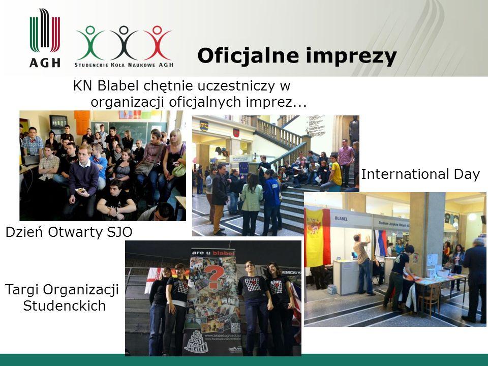 Oficjalne imprezy KN Blabel chętnie uczestniczy w organizacji oficjalnych imprez... International Day.