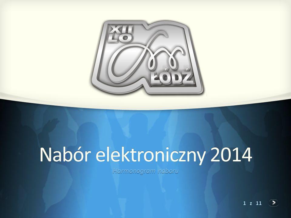 Nabór elektroniczny 2014 Harmonogram naboru