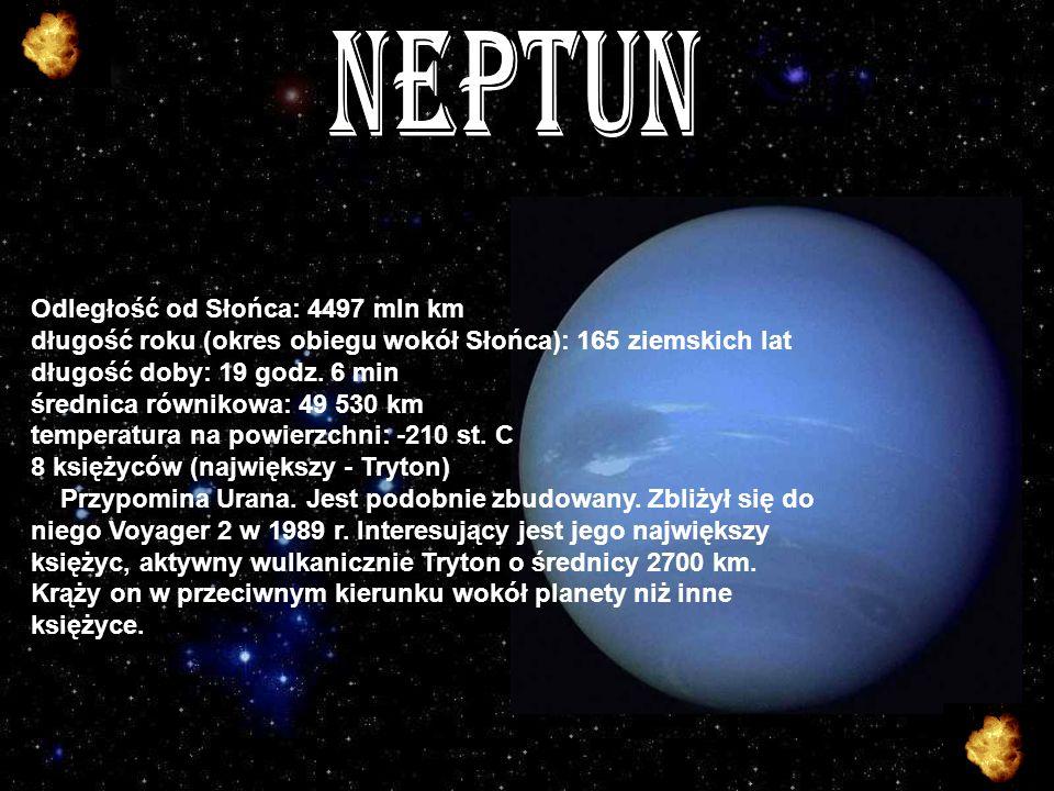 NEPTUN Odległość od Słońca: 4497 mln km