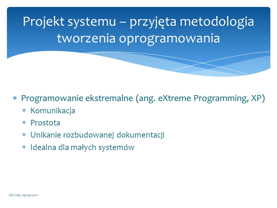 Projekt systemu – przyjęta metodologia tworzenia oprogramowania
