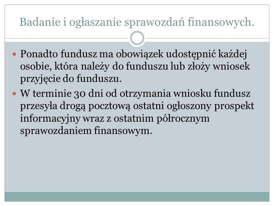 Badanie i ogłaszanie sprawozdań finansowych.
