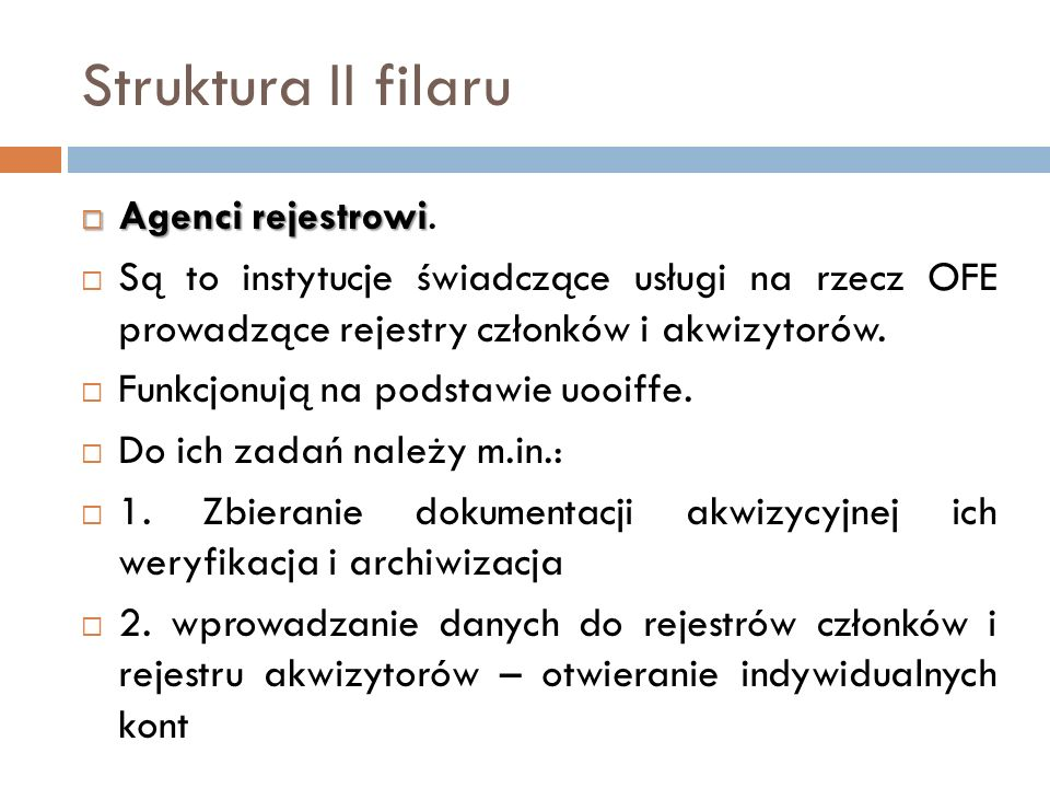 Struktura II filaru Agenci rejestrowi.
