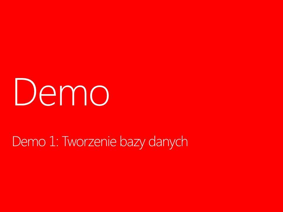 Demo 1: Tworzenie bazy danych