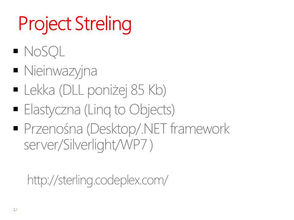 Project Streling NoSQL Nieinwazyjna Lekka (DLL poniżej 85 Kb)