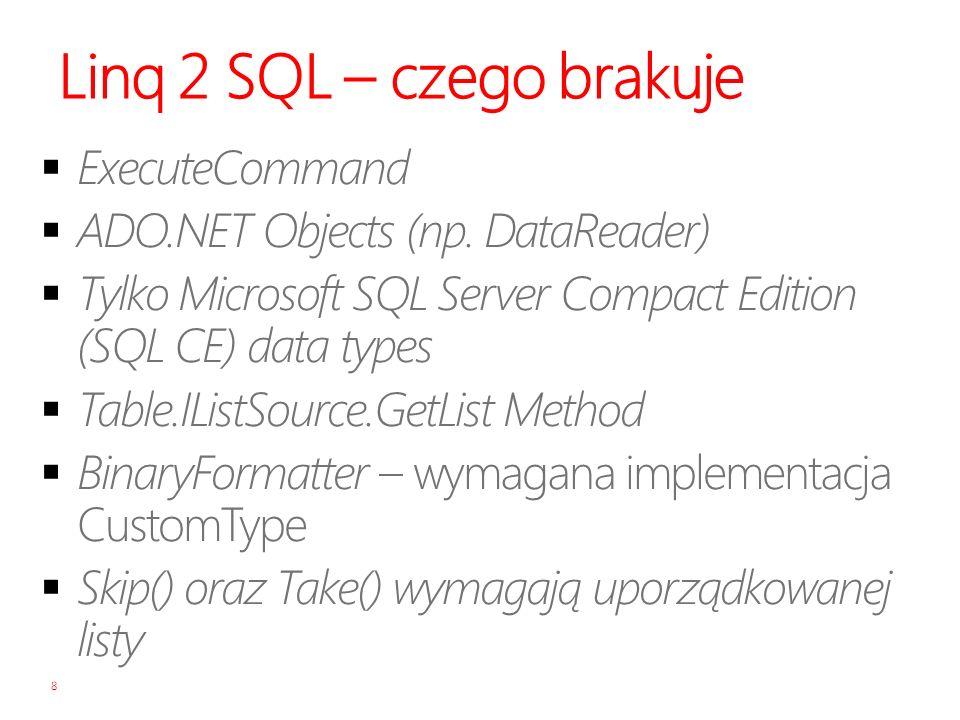 Linq 2 SQL – czego brakuje