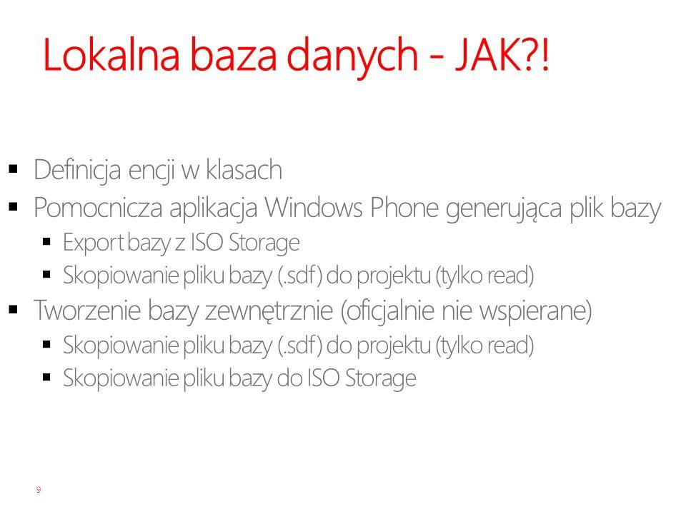 Lokalna baza danych - JAK !